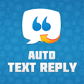 Auto Text Reply!