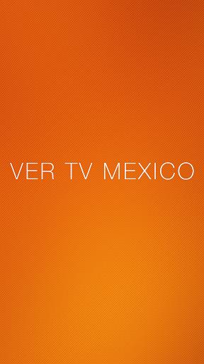 Ver TV Mexico