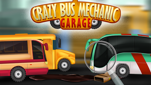 Crazy Bus Mechanic Garage