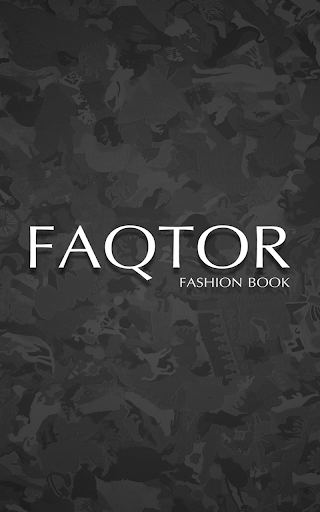 Faqtor Fashion Magazine