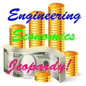 Engineering Economics Jeopardy