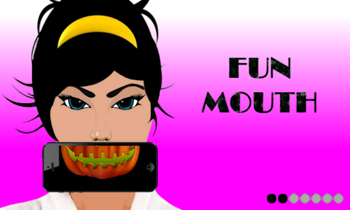 Fun Mouth