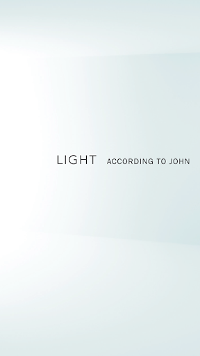 LIGHT - According to John