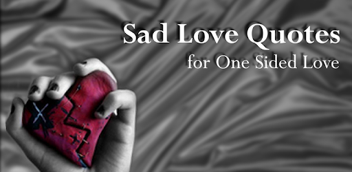 Sad Love Quotes Apps On Google Play