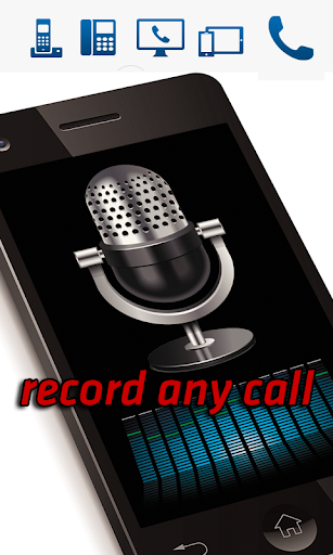 Record Any Call