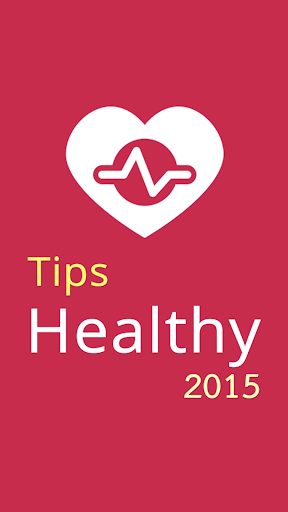 Healthy Tips 2015