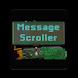 Message Scroller