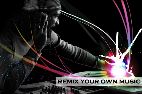Remix Your Own Music