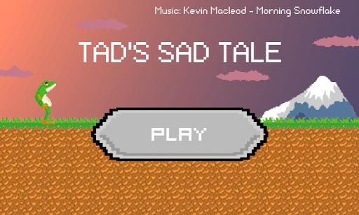 Tad's Sad Tale