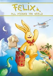 Felix All Around the World: An Animated Classic