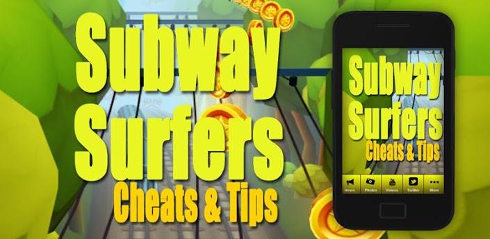 Subway Surfers Cheats (Сабвей Серф читы) - скачать приложение на Android
