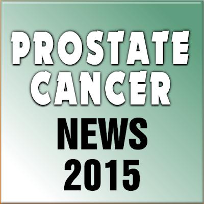 PROSTATE CANCER NEWS 2015
