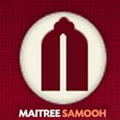 Maitree Samooh
