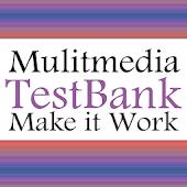 Multimedia test bank