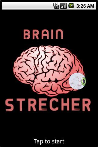 Brain Strecher