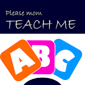 Mom Teach Me ABC Free Version