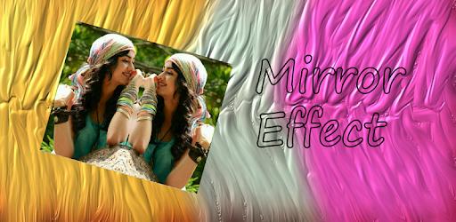 Tải Mirror Effect cho máy tính PC Windows phiên bản mới nhất - aa