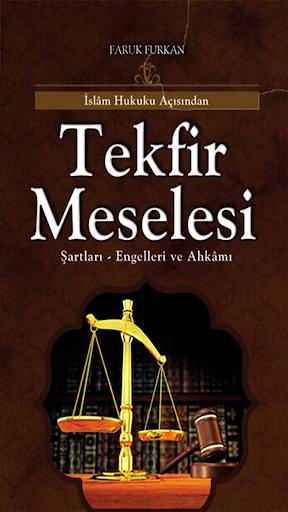İslam Hukuku Açısından TEKFiR