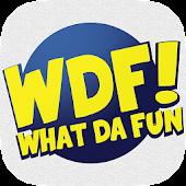 WhatDaFun!