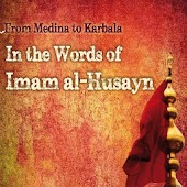 In the Words of Imam al-Husayn