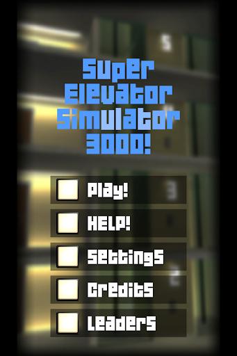 Super Elevator Simulator 3000