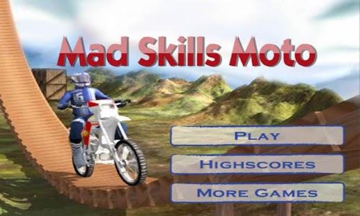 Mad Skills Moto