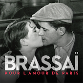 Brassaï. Amour de Paris