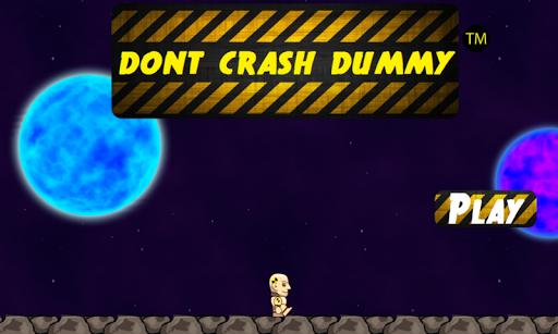Don't Crash Dummy