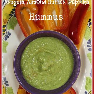 Arugula, Almond Butter, Paprika Hummus