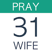 Pray For Your Wife: 31 Day