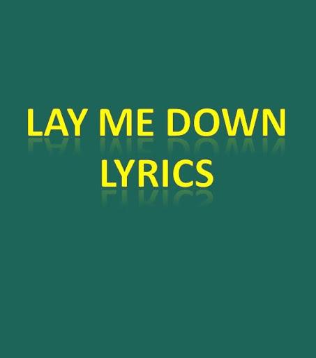 Lay Me Down Lyrics