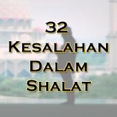 32 Kesalahan Dalam Shalat