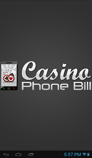 Casino Phone Bill