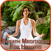 Breath Meditation For Healing
