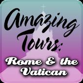 Amazing Tours: Rome & Vatican