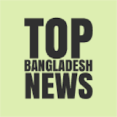 Top Bangladesh News