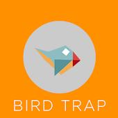 Bird Trap