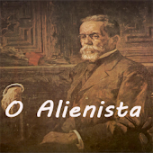 O Alienista - Machado de Assis