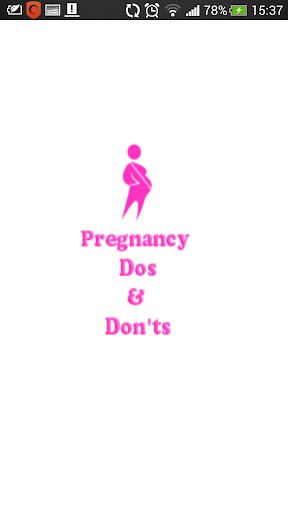 Pregnancy Dos and Donts
