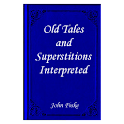 Old Tales and Superstitions In