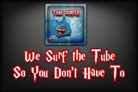 Tube Surfer