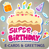 Super Birthday Greeting Cards
