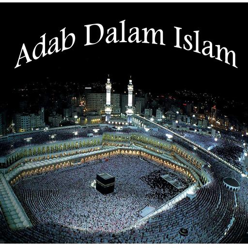 Adab Dalam Islam Lengkap