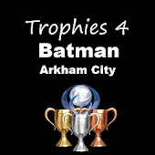 Trophies 4 Batman Arkham City