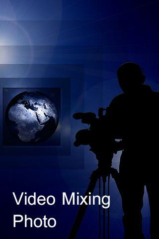 Video Mixing Photo