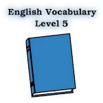English Vocabulary Level 5