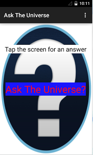 Ask the Universe
