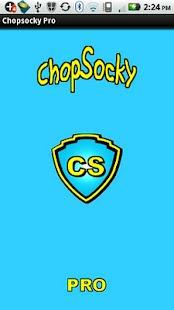 Chopsocky Pro