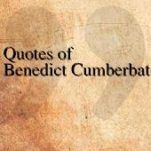 Quotes of Benedict Cumberbatch