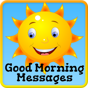 Good Morning Images & Messages - Android Apps on Google Play